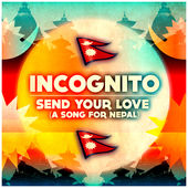 Incognito Send Your Love - single cover