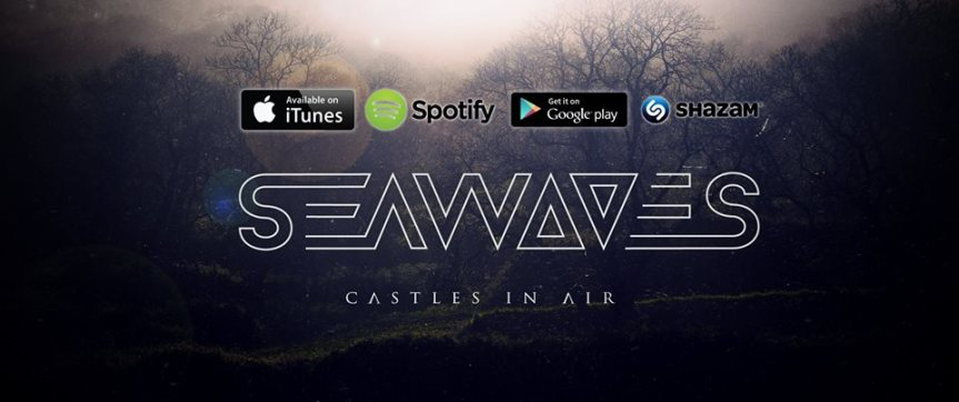 Seawaves – Castles In Air