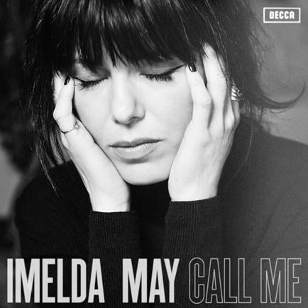 Imelda May: 'Call Me' – Brand NewSingle