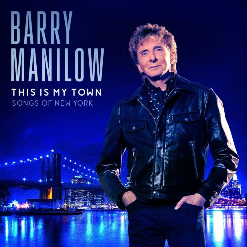 Barry Manilow's Tribute to New York: This is My Town